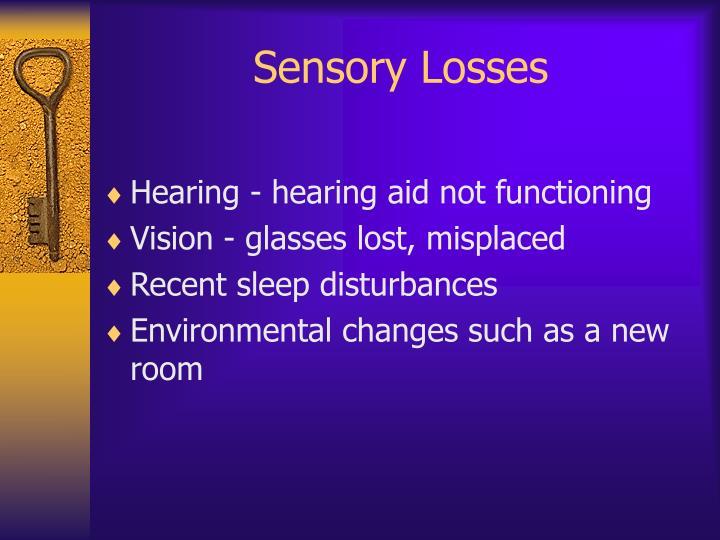 Sensory Losses