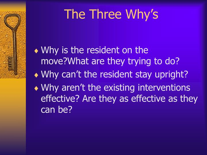 The Three Why's