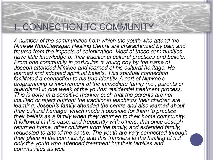 1. CONNECTION TO COMMUNITY