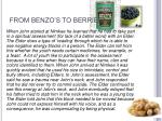 from benzo s to berries