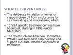volatile solvent abuse