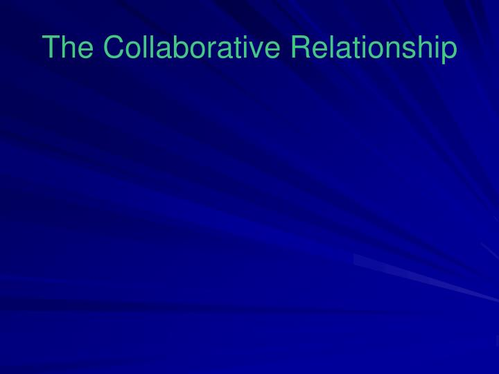 Building Collaborative Relationships in the Workplace