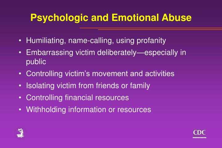 Psychologic and Emotional Abuse