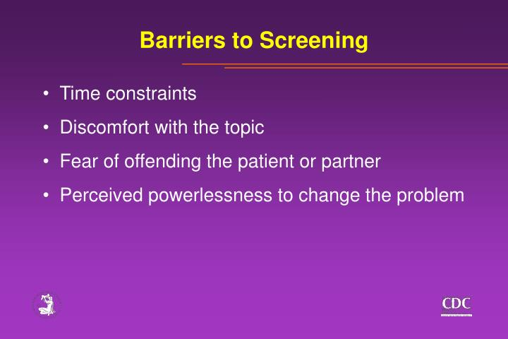 Barriers to Screening