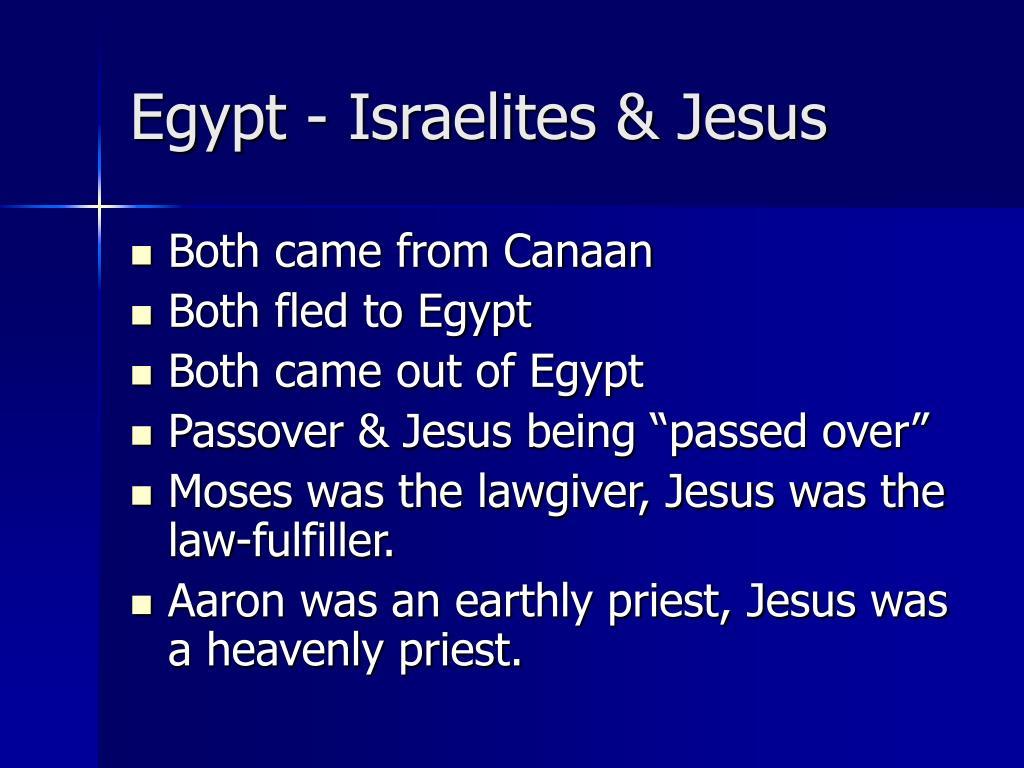 Egypt - Israelites & Jesus