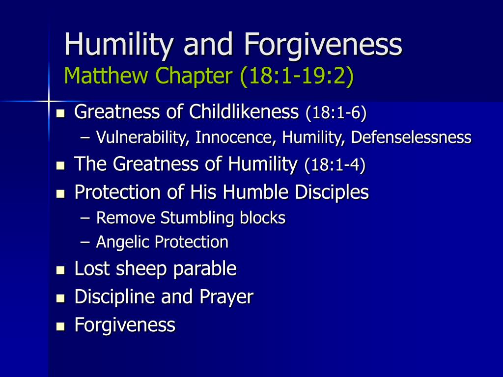 Humility and Forgiveness
