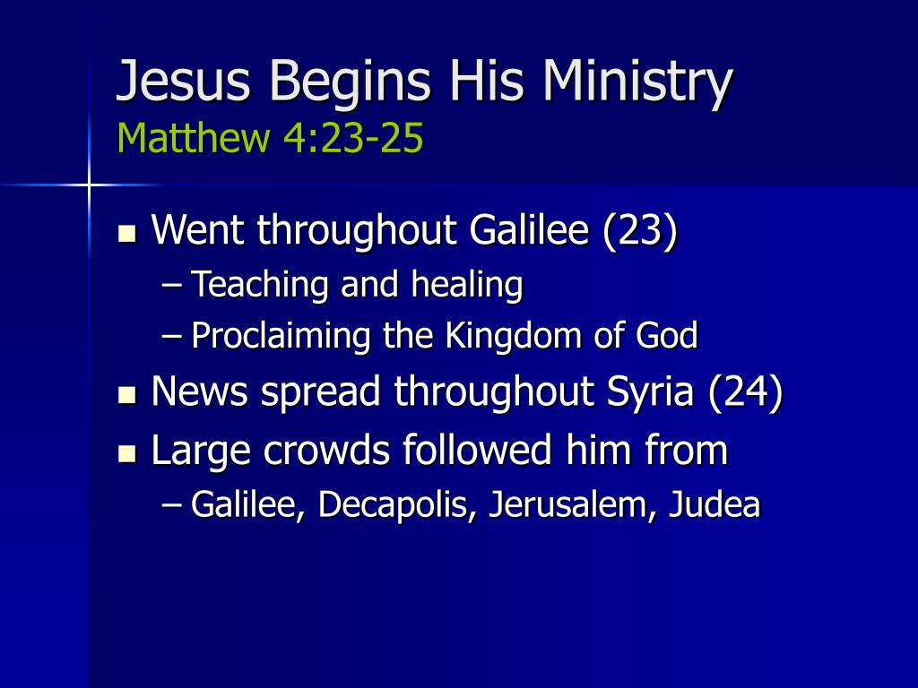 Jesus Begins His Ministry