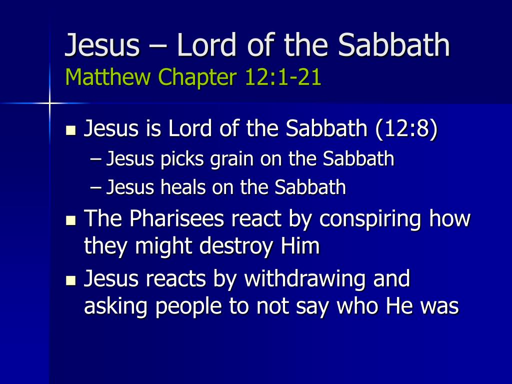 Jesus – Lord of the Sabbath