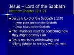 jesus lord of the sabbath matthew chapter 12 1 21
