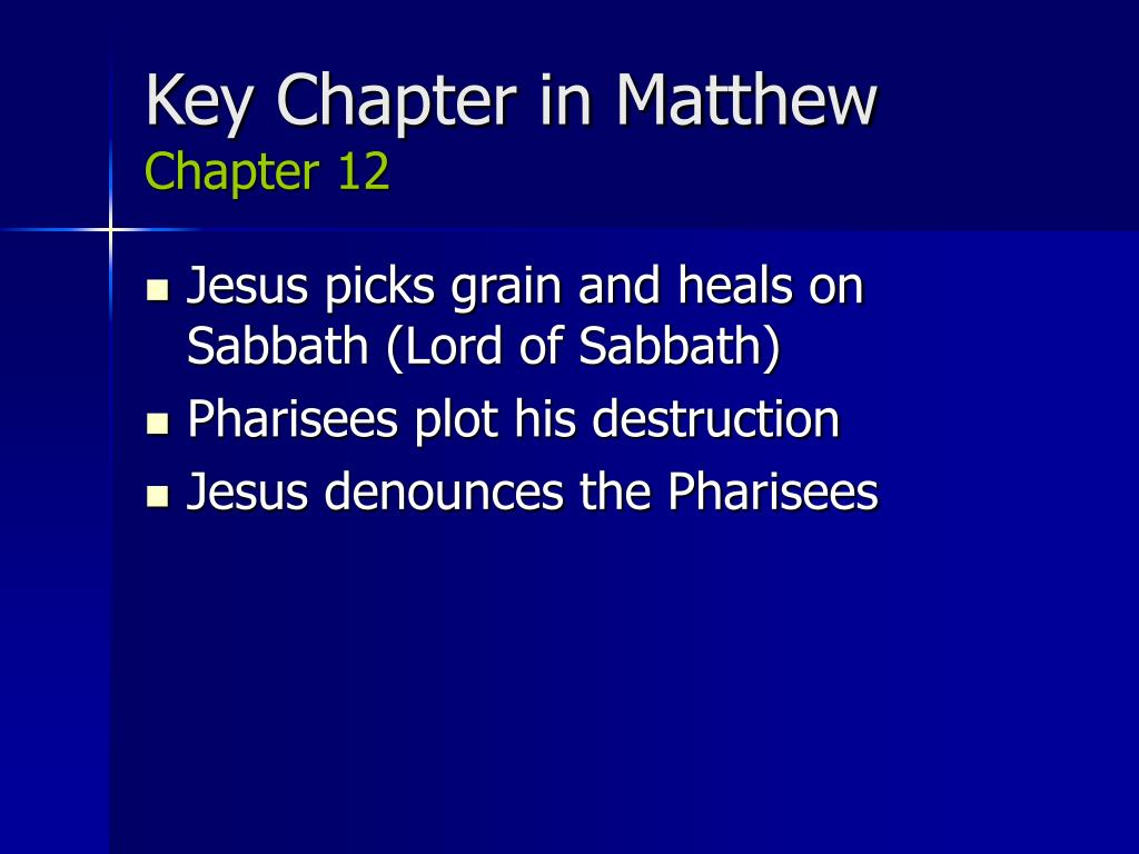 Key Chapter in Matthew