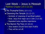 last week jesus is messiah matthew chapter 19 3 23 39