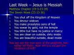 last week jesus is messiah matthew chapter 19 3 23 39 the seven woes 23 13 36