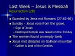last week jesus is messiah resurrection 28