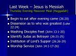 last week jesus is messiah thursday evening passover meal haggadah