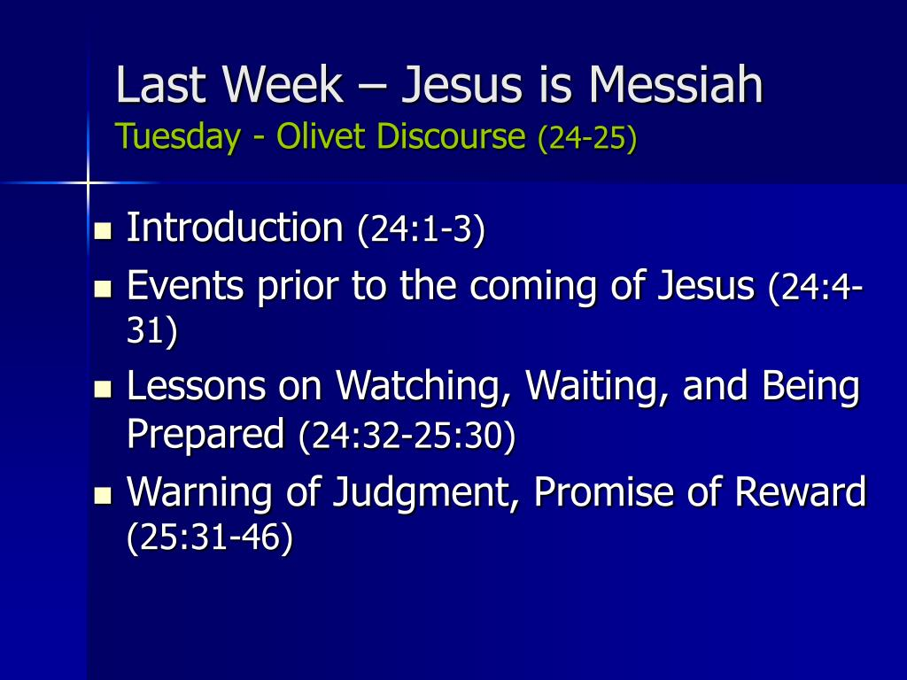 Last Week – Jesus is Messiah