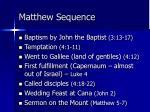 matthew sequence