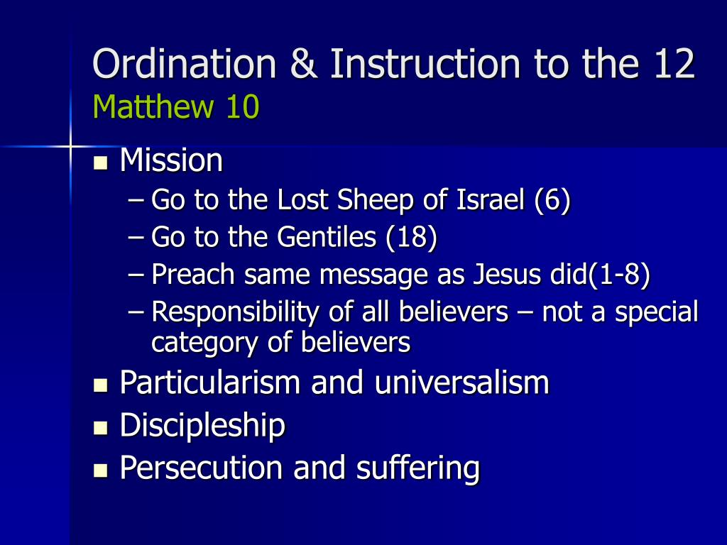 Ordination & Instruction to the 12