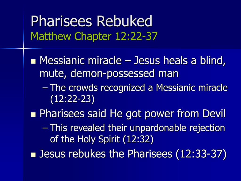 Pharisees Rebuked