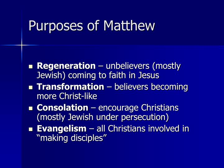 Purposes of matthew