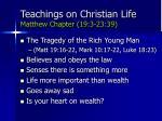 teachings on christian life matthew chapter 19 3 23 3971