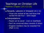 teachings on christian life matthew chapter 19 3 23 3974