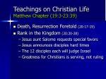 teachings on christian life matthew chapter 19 3 23 3975