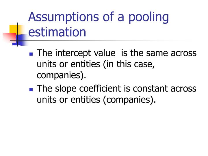 Assumptions of a pooling estimation