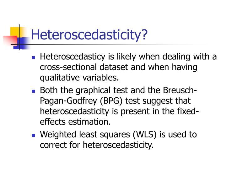 Heteroscedasticity?