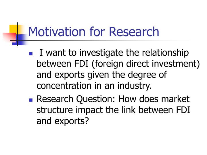 Motivation for Research