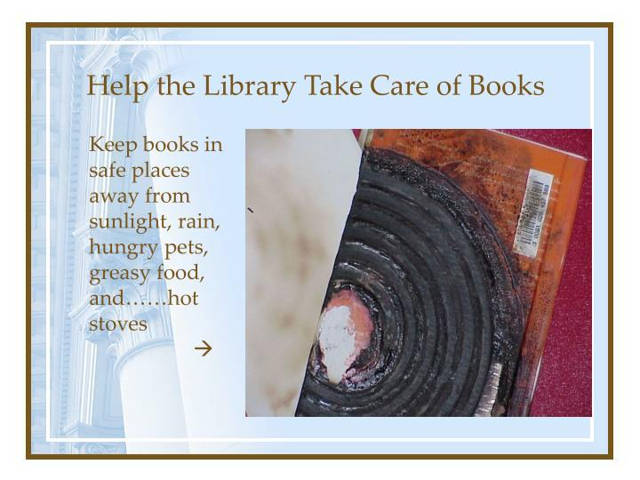 Help the Library Take Care of Books