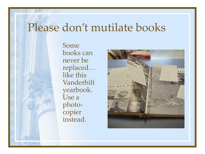 Please don't mutilate books