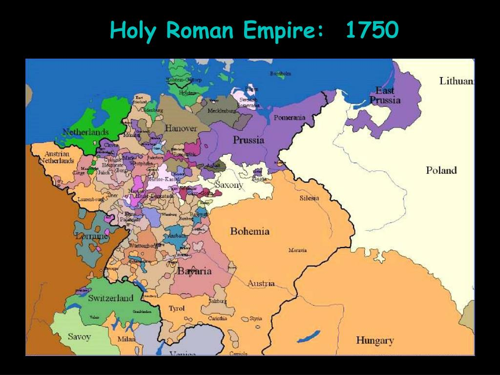 Holy Roman Empire:  1750