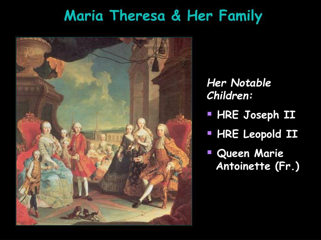 Maria Theresa & Her Family