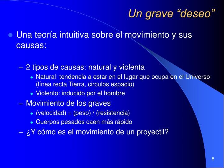 """Un grave """"deseo"""""""