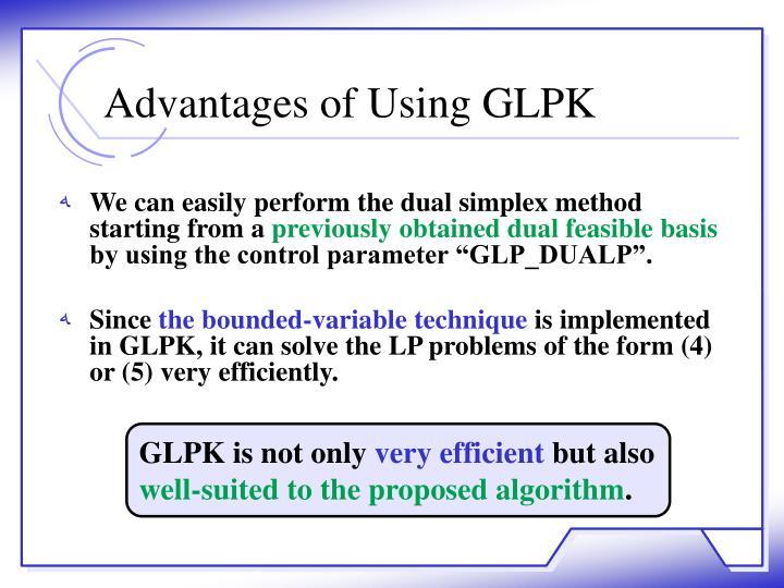 Advantages of Using GLPK