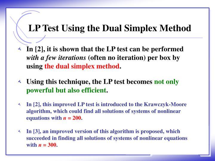 LP Test Using the Dual Simplex Method