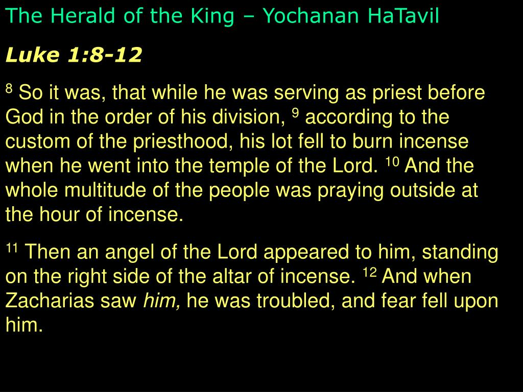 The Herald of the King – Yochanan HaTavil