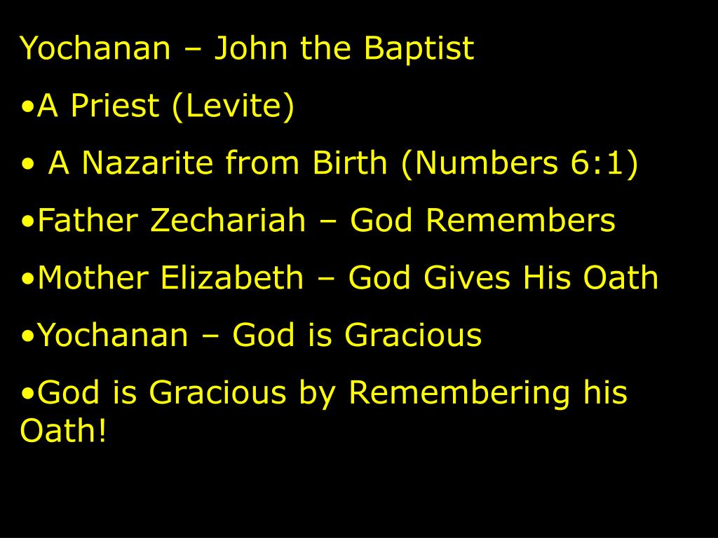 Yochanan – John the Baptist