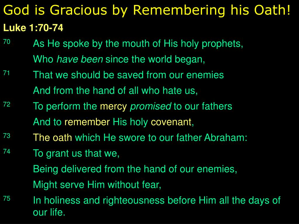 God is Gracious by Remembering his Oath!
