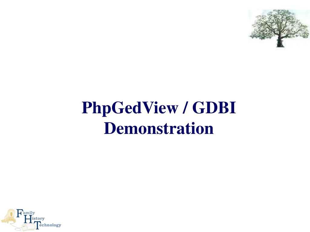 PhpGedView / GDBI Demonstration