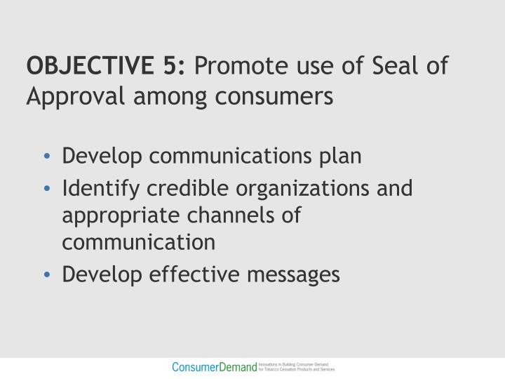 OBJECTIVE 5: