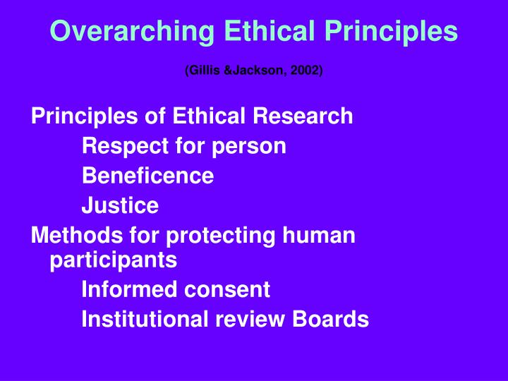 Overarching Ethical Principles