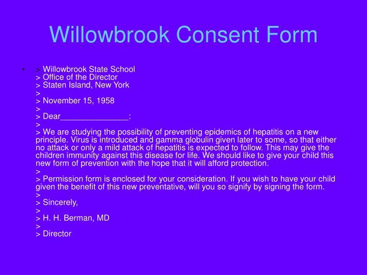 Willowbrook Consent Form