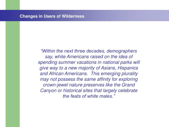 Changes in Users of Wilderness
