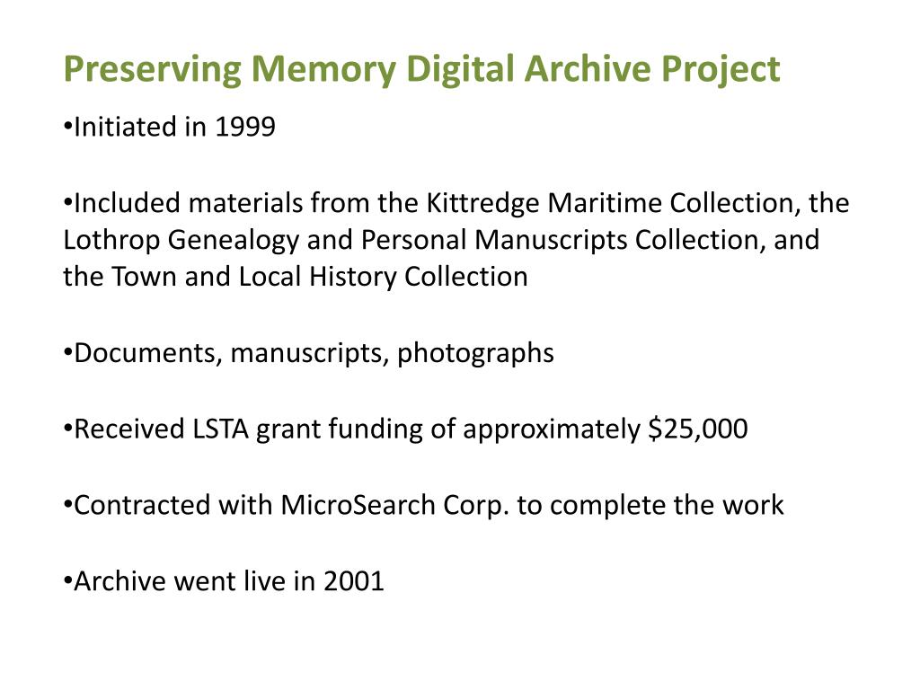Preserving Memory Digital Archive Project