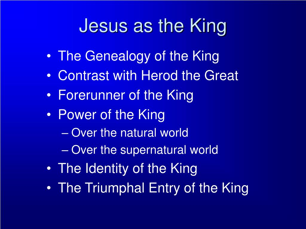 Jesus as the King