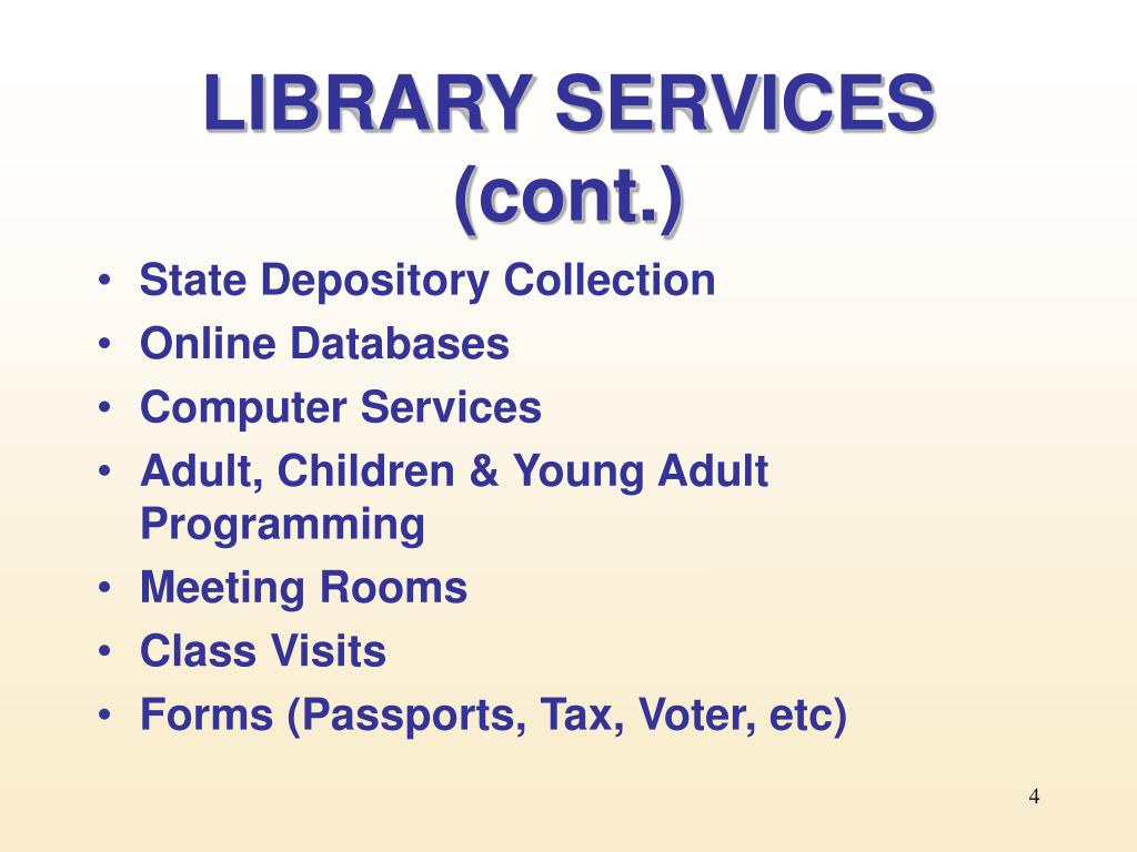 LIBRARY SERVICES (cont.)