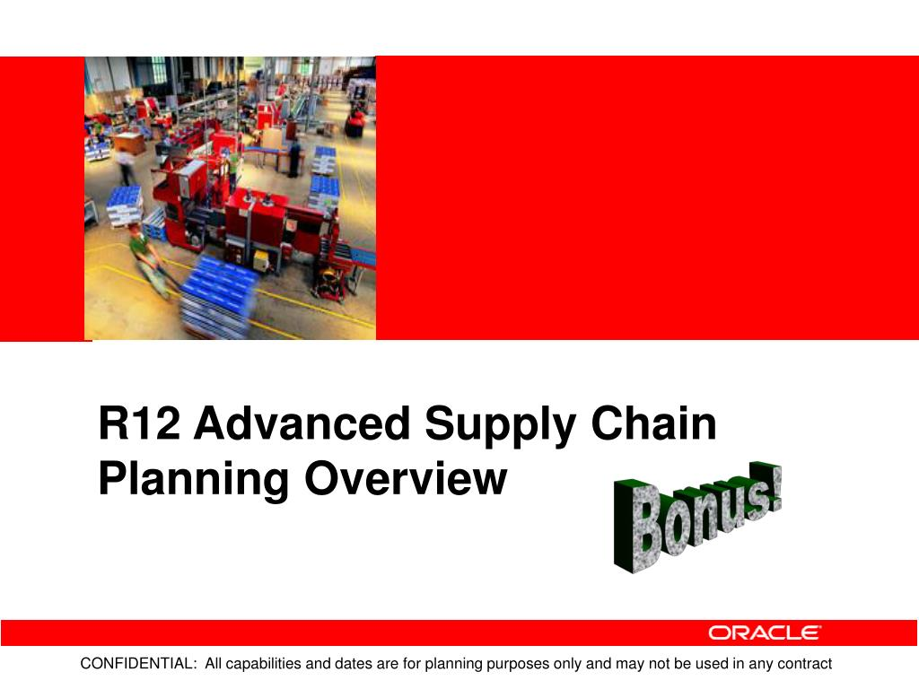 R12 Advanced Supply Chain Planning Overview