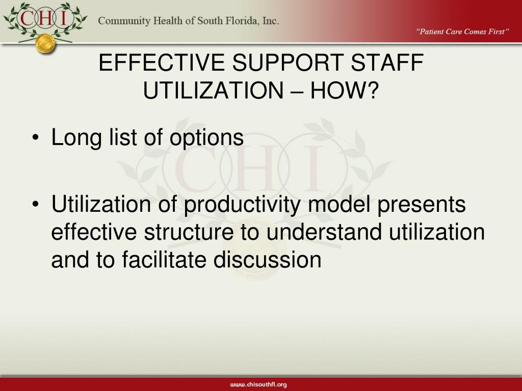 EFFECTIVE SUPPORT STAFF UTILIZATION – HOW?