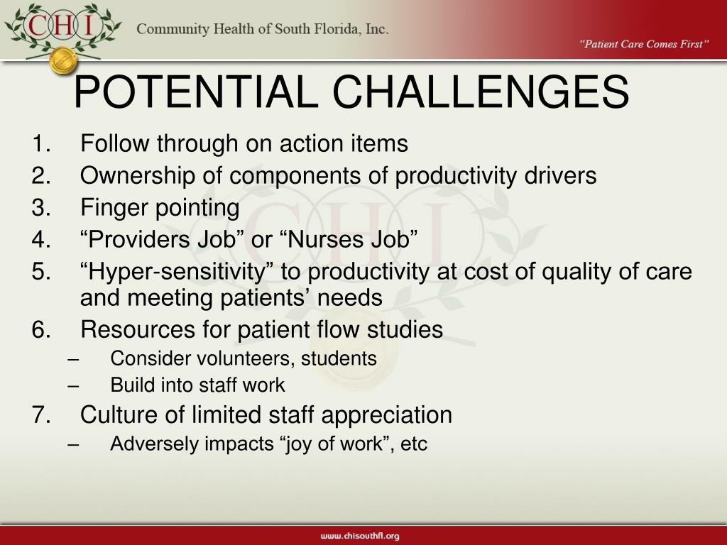 POTENTIAL CHALLENGES